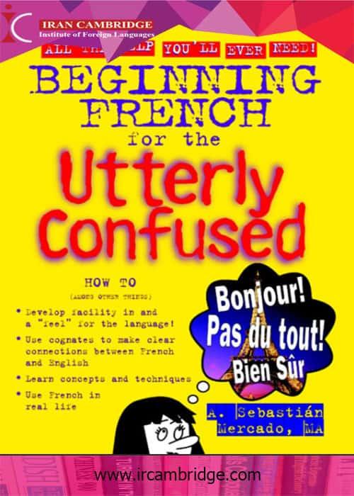 دانلود کتاب Beginning French for the Utterly Confused