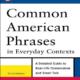 کتاب Common American Phrases in Everyday Contexts
