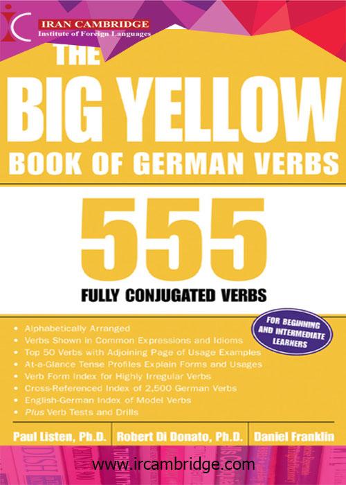 کتاب گرامر و افعال زبان آلمانی THE BIG YELLOW BOOK OF GERMAN VERBS 555