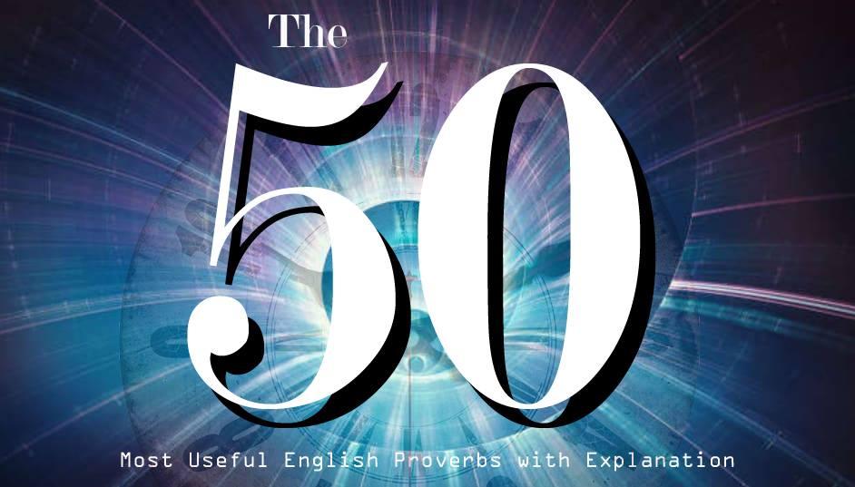 50 ضرب المثل رایج در زبان انگلیسی