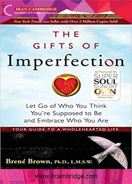 کتاب موهبت های کامل نبودن؛ رها كردن خودِ آرمانی و پذيرش خودِ واقعی