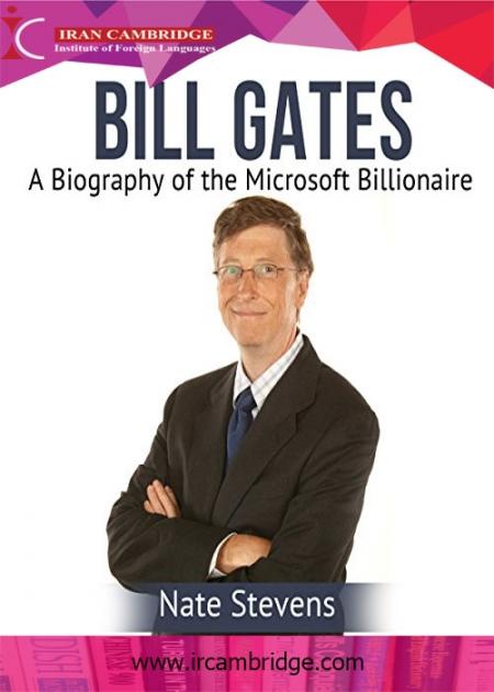 آموزش انگلیسی از طریق داستان های شنیداری Bill Gates