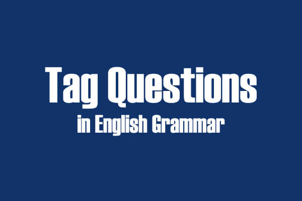 tag question در زبان انگلیسی
